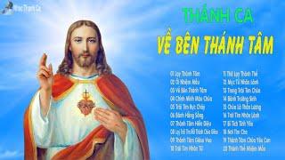 Thánh Ca Để Đời Tôn Sùng Thánh Tâm Chúa || Ngợi Khen Thánh Tâm Chúa Giêsu || Trông Cậy Chúa