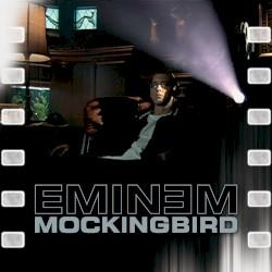 EMINEM - MOCKINGBIRD 16 ENCORE'04