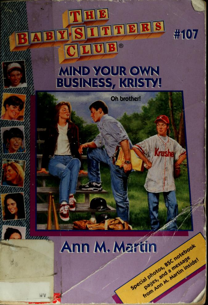 Mind your own business, Kristy! by Ann M. Martin