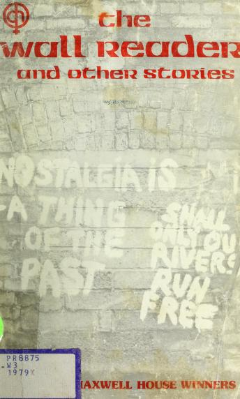 Cover of: The Wall reader and other stories | [by Fiona Barr ... et al. ; pref. by Eavan Boland].