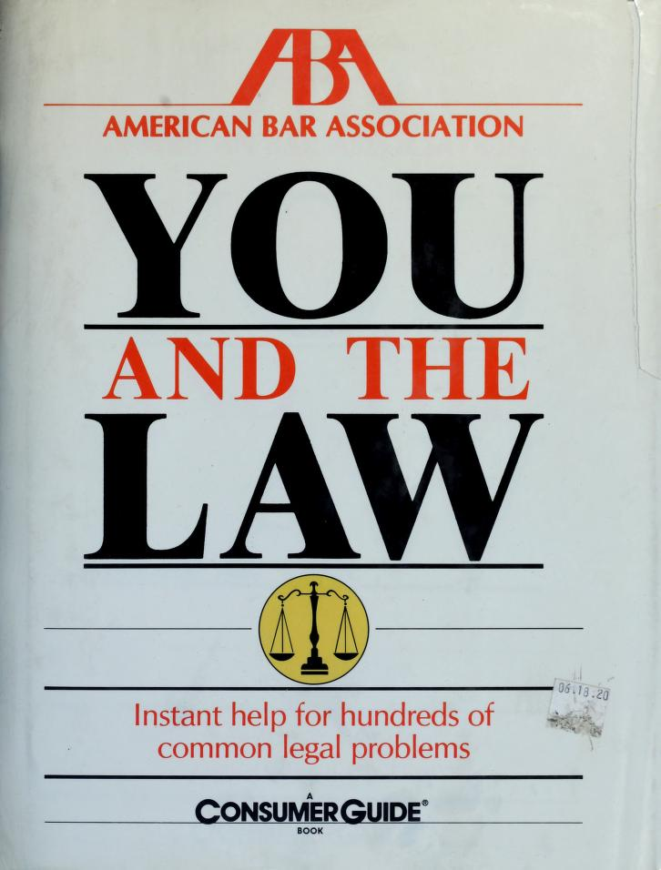 You and the law by American Bar Association.